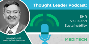 Thought Leader Podcast: EHR Value and Sustainability